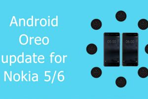 Android Oreo update for Nokia 5_6